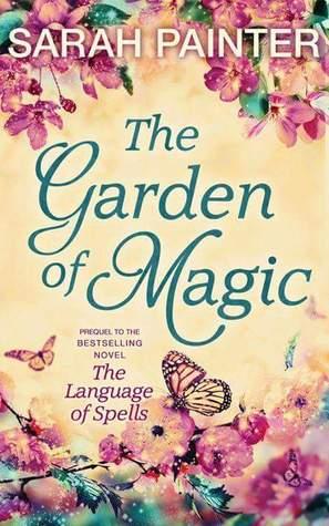 The Garden of Magic (The Language of Spells #0.6)