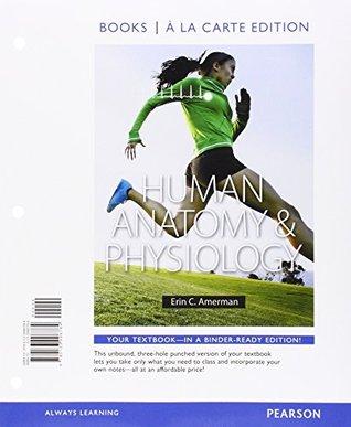 Human Anatomy & Physiology by Erin C. Amerman