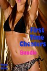 First Time Cheaters Bundle (3 cheating girlfriend erotica stories)