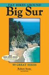 Day Hikes Around Big Sur: 99 Great Hikes
