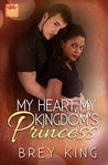 My Heart, My Kingdom's Princess (My Heart #2)