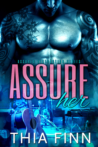 Assure-Her-Assured-Distraction-Book-1-by-Thia-Finn