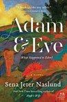 Adam  Eve by Sena Jeter Naslund