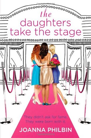 Book Review: Joanna Philbin's The Daughters Take the Stage