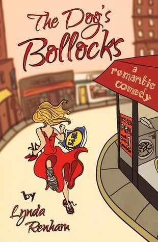 Ebook The Dog's Bollocks: A Romantic Comedy by Lynda Renham PDF!