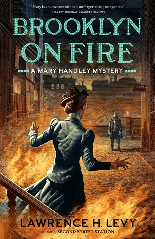 Brooklyn on Fire (A Mary Handley Mystery, #2)
