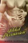 Gilded Persuasion