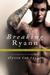 Breaking Ryann (Bad Boy Ref...