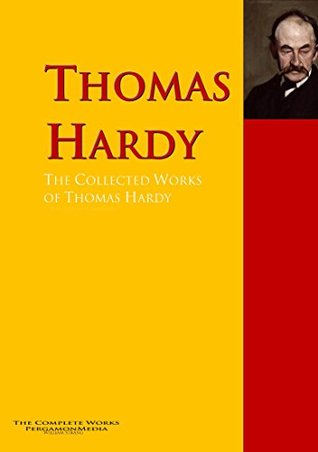 The Collected Works of Thomas Hardy: The Complete Works PergamonMedia
