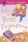 My Best Frenemy (Friends for Keeps, #3)