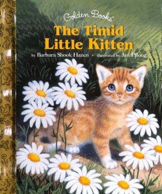 The Timid Little Kitten (Little Golden Storybook)