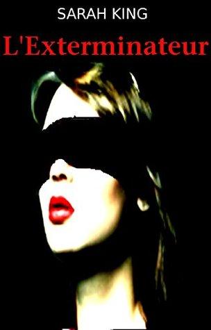 L'Exterminateur (Les enquêtes d'Olivia Kasner t. 7)