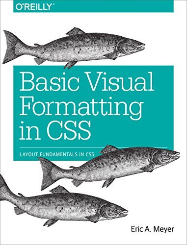 Basic Visual Formatting in CSS: Layout Fundamentals in CSS
