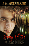 Song of the Vampire (Vampyr #1)