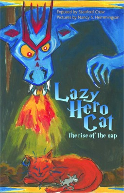 Lazy Hero Cat by Stanford Crow