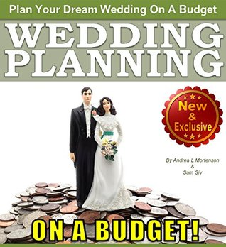 Wedding Planning on a Budget The Ultimate Wedding Planner and