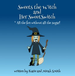 Sweets the Witch and Her Sweet Switch