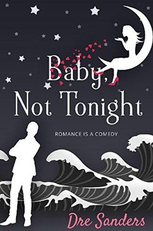 baby-not-tonight