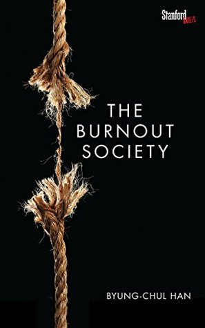 The burnout society par Byung-Chul Han