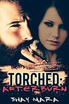 Torched: Afterburn (Iron Serpents Motorcycle Club, #2)
