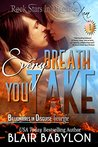 Every Breath You ...