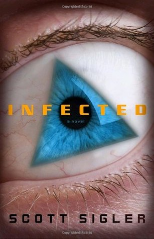 Infected (Infected, #1)
