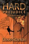 Hard Prejudice (Dan Reno, #5)