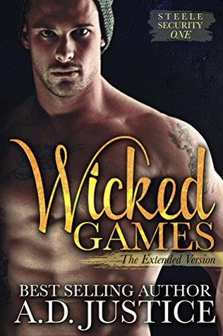 Wicked Games(Steele Security 1)