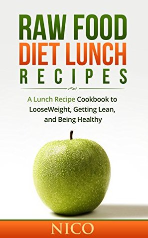 Raw food diet lunch recipes a lunch recipe cookbook to loose 26074755 forumfinder Gallery