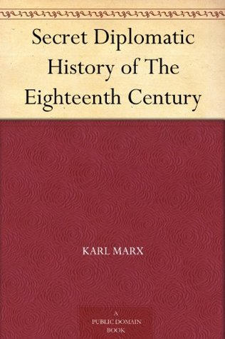 Secret Diplomatic History of the 18th Century (1899)