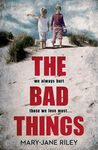 The Bad Things (Alex Devlin, #1)