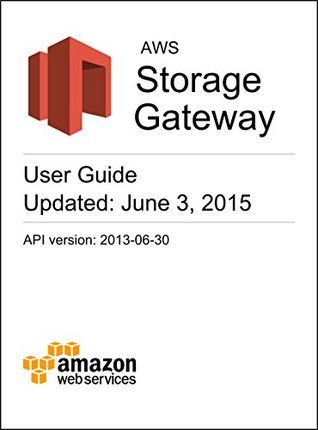 AWS Storage Gateway User Guide
