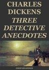 Three Detective Anecdotes