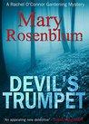 Devil's Trumpet (The Garden Mysteries Book 1)