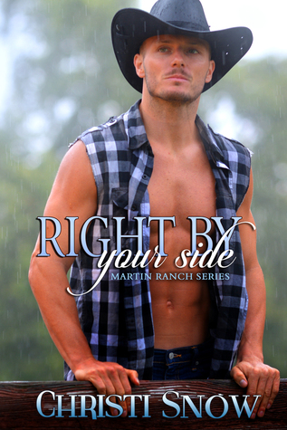 Right By Your Side (Martin Ranch #1)