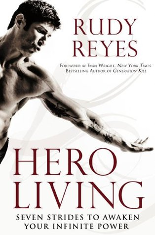 Hero Living: Seven Strides to Awaken Your Infinite Power
