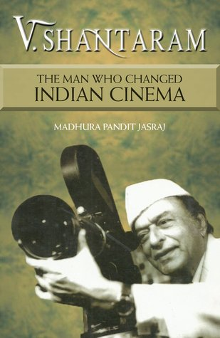V Shantaram - The Man Who Changed Indian Cinema