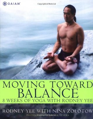 Moving Toward Balance by Rodney Yee