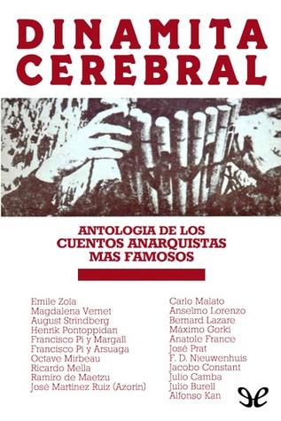 Dinamita Cerebral. Antologia de cuentos anarquistas
