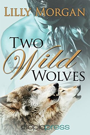 Two Wild Wolves (Wild Nights Book 2)