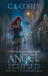 Angel Eclipsed (Louisiangel, #2)