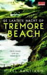 De laatste nacht op Tremore Beach, een van mijn slechte boeken 2017
