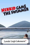 nekkid came the swimmer