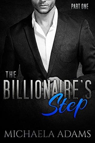 The Billionaire's Step - Part One
