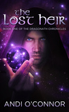 The Lost Heir (The Dragonath Chronicles, #1)