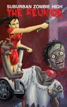Suburban Zombie High: The Reunion (Suburban Zombie High, #2)