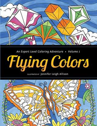 Flying Colors: An Expert Level Coloring Adventure