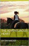 The Adventurous heart