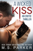 A Wicked Kiss by M.S. Parker