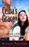 Ceiba's Grace (Elemental Myths #1)